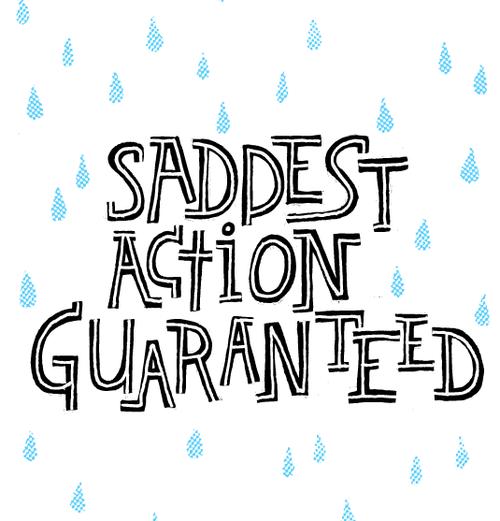 Saddest action